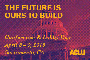 The Future is Ours to Build | ACLU California