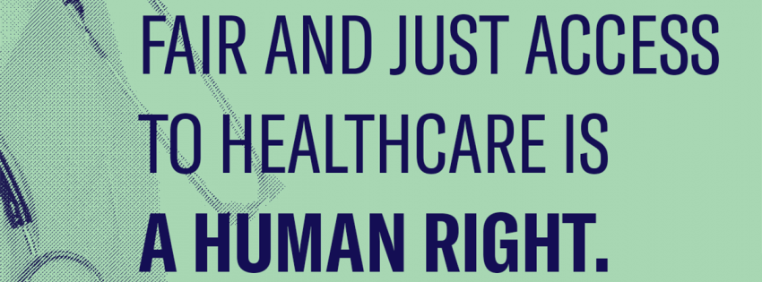 fair and just access to healthcare is a human right