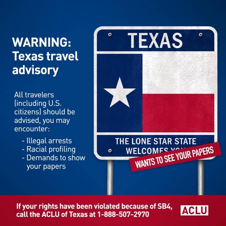 ACLU of California Issues Texas Travel Advisory  ACLU of Northern CA