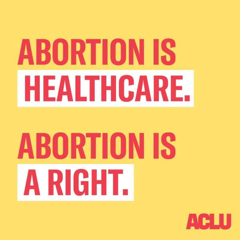 Text stating that Abortion is healthcare and is a right.