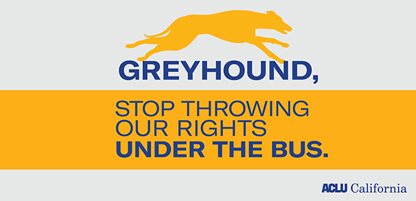 Greyhound Stop Throwing Our Rights Under the Bus