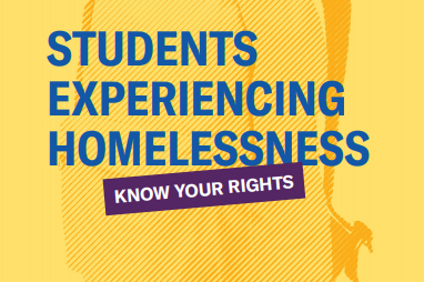 students experiencing homelessness know your rights