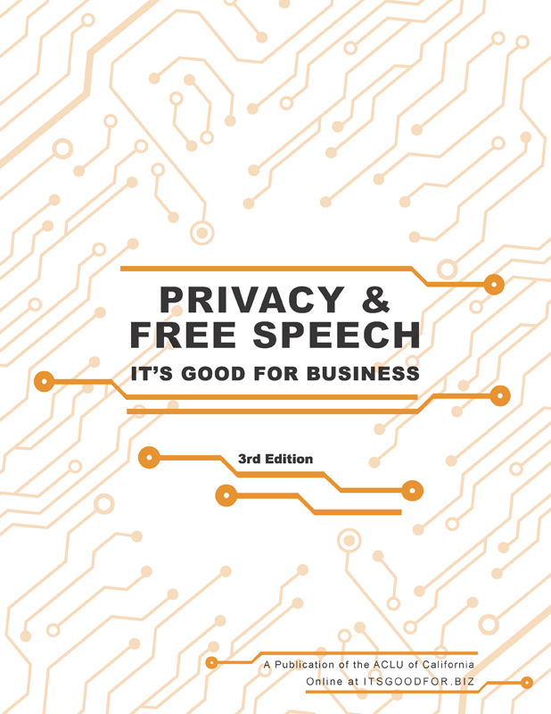 Privacy & Free Speech: It's Good for Business - 3rd edition