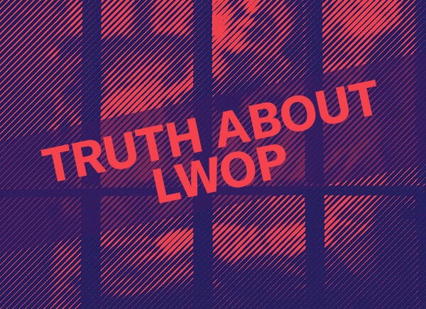 truth about lwop
