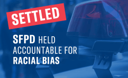 settled, SFPD held accountable for racial bias