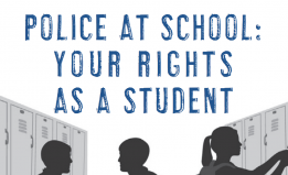 Police at School: Your Rights as a Student