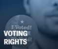 ACLU Issue: Voting Rights